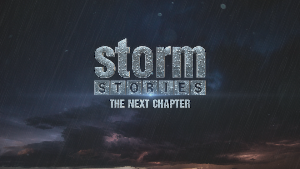 Storm Stories: The Next Chapter